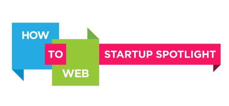 The How to Web Startup Spotlight finalists!