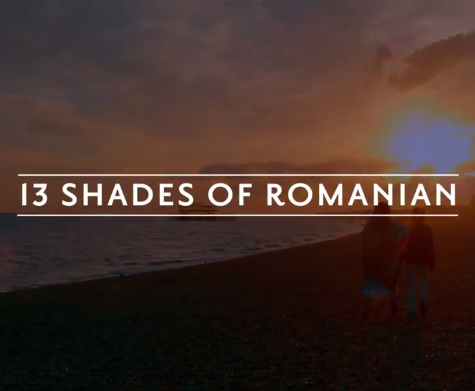 13 Shades of Romanian – Teaser 1