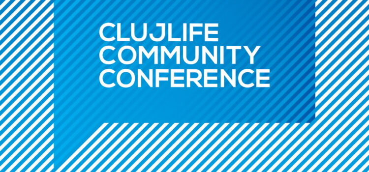 ClujLife Community Conference 2018